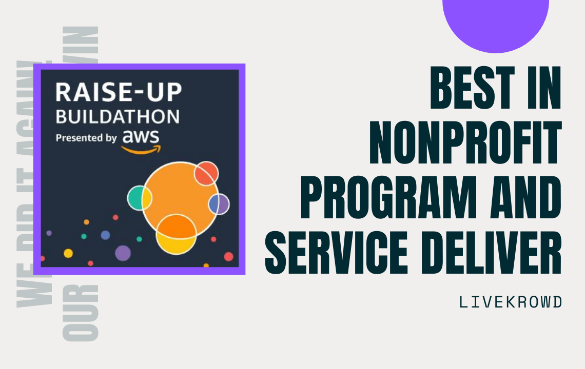 Best in Non-Profit Program and Service Delivery - LiveKrowd